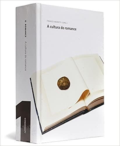 Livro A Cultura Do Romance - Série O Franco Moretti