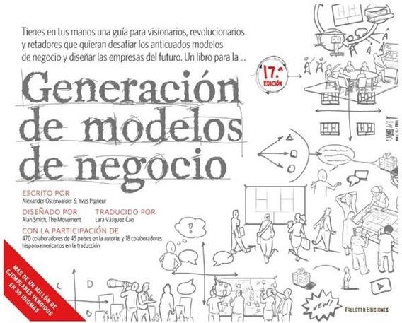 Generación De Modelos De Negocios - Alexander Osterwalder