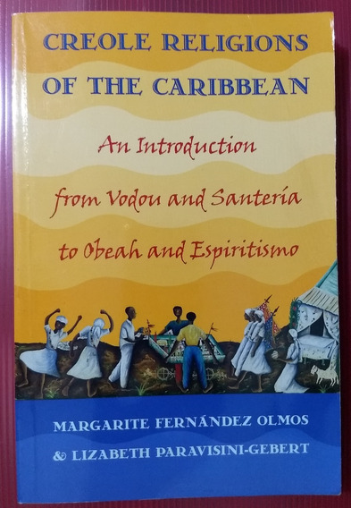 Livro - Creole Religions Of The Caribbean - Sebo Refugio