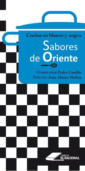 Sabores De Oriente / Pedro Castillo