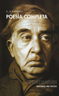 Poesía Completa, Constantino Cavafis, Ed. Pre-textos