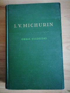 Obras Escogidas I. V. Michurin