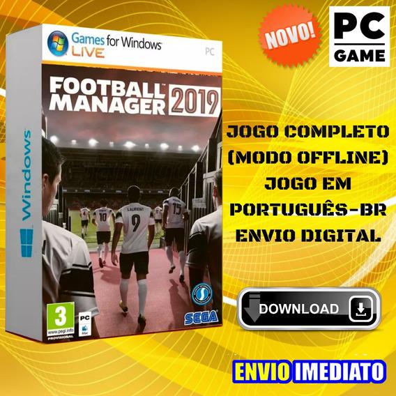 Football Manager 19 Pc Game Português - Envio Digital