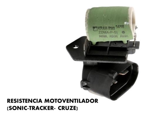 Resistencia Motoventilador Chevrolet Sonic - Tracker - Cruze