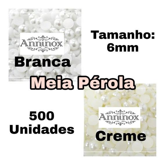 Meia Perola 6mm (abs) Pacote Com 500 Unidades Menor Preço !