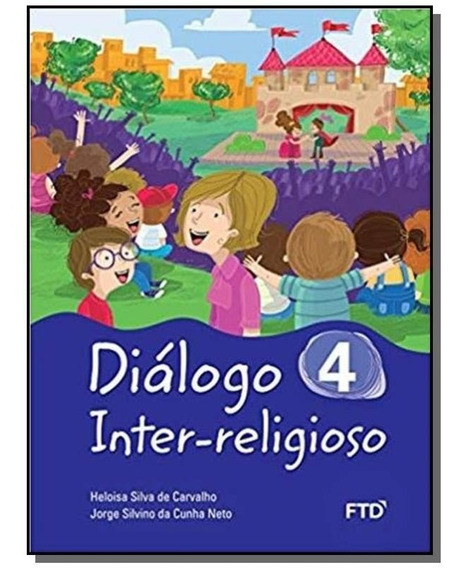 Dialogo Inter Religioso 4 - Ftd