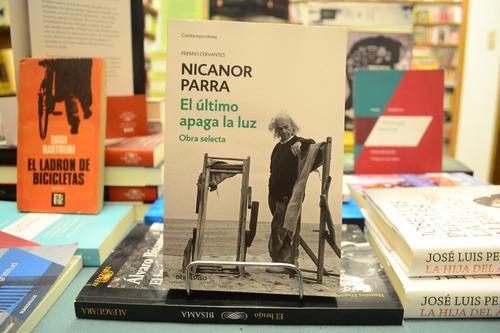 El Último Apaga La Luz. Obra Selecta. Nicanor Parra.