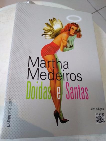 Livro Doidas E Santas - Martha Medeiros