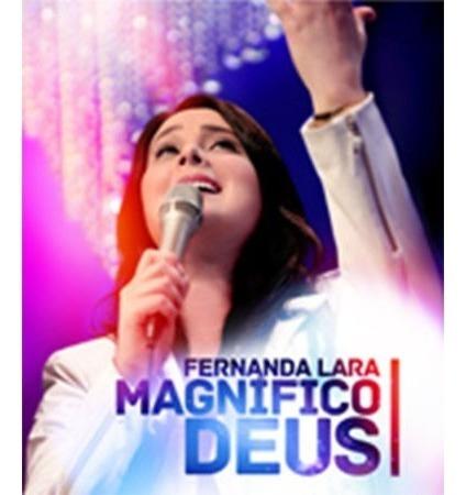 Dvd Magnífico Deus - Fernanda Lara Ao Vivo