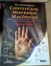 Livro Convite Aos Mistérios Maçônicos