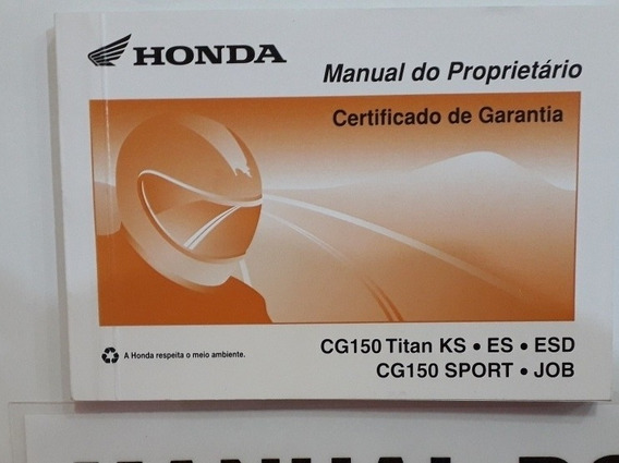Manual Do Proprietário Honda Cg150titan Ks.es.esd Sport Job