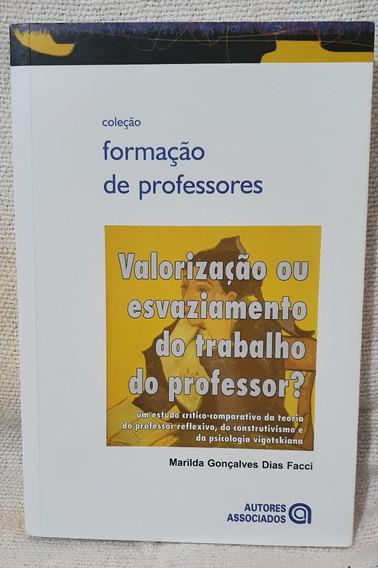 Valorização Esvaziamento Trabalho Professor Marilda Facci