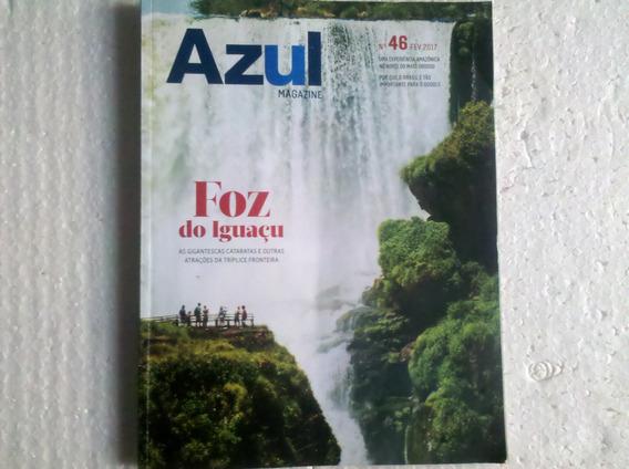 Azul Magazine Nº 46 Fev. 2017 Foz Do Iguaçu.