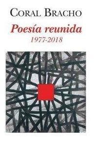 Poesía Reunida. 1977-2018