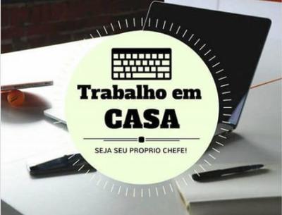 Home Office- Trabalho Em Casa, Tenha Uma Renda Extra!!!