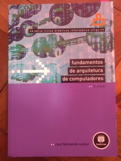 Livro Fundamentos De Arquitetura De Computadores