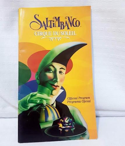 Saltimbanco Programa Oficial Cirque  Du Soleil Año 2006