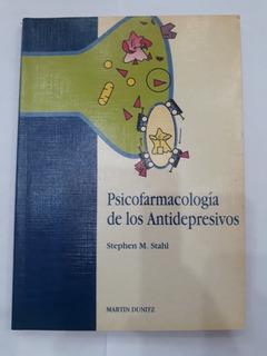 Psicofarmacología De Los Antidepresivos - Stephen M. Stahl