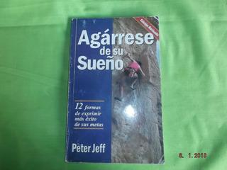 Libro Amway Agarrese De Su Sueño De Peter Jeff, Original
