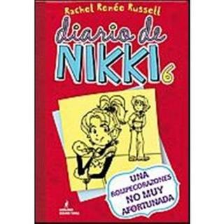 Diario De Nikki 6. Una Rompecorazones No Muy Afortunada