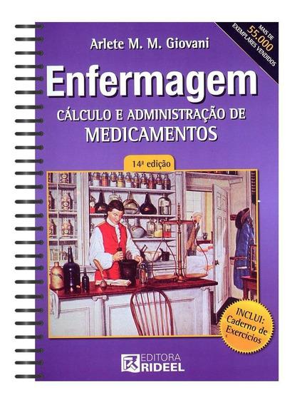 Livro Enfermagem Cálculo Administração Medicamentos - Rideel