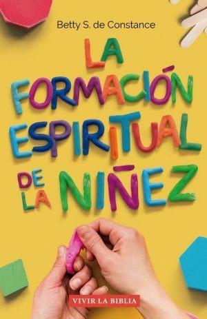 Imagen 1 de 2 de La Formación Espiritual De La Niñez, Escuela Bíblica