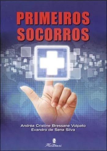 Livro - Primeiros Socorros - Volpato - 1ª Edição Martinari