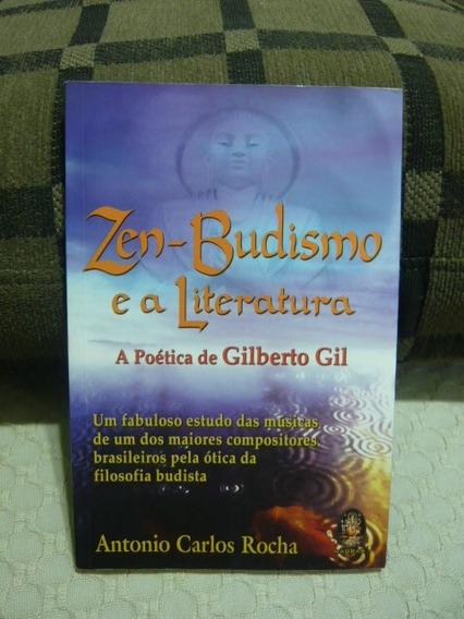 Zen - Budismo E A Literatura ( A Poética De Gilberto Gil)
