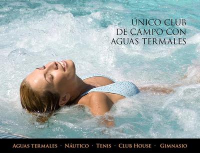 Lote Club De Campo El Mirador , Spa Termal, Para Construir