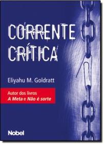 Corrente Critica - Eliyahu M. Goldratt