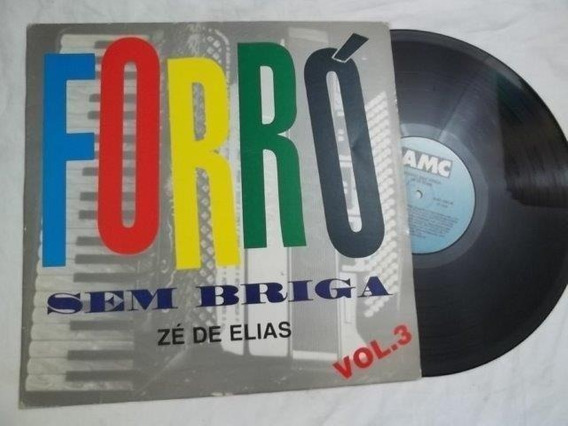 Lp Vinil - Forró Sem Briga Vol.3 - Zé De Elias - Forró