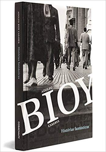 Adolfo Bioy Casares - Lote 4 Livros Cosac