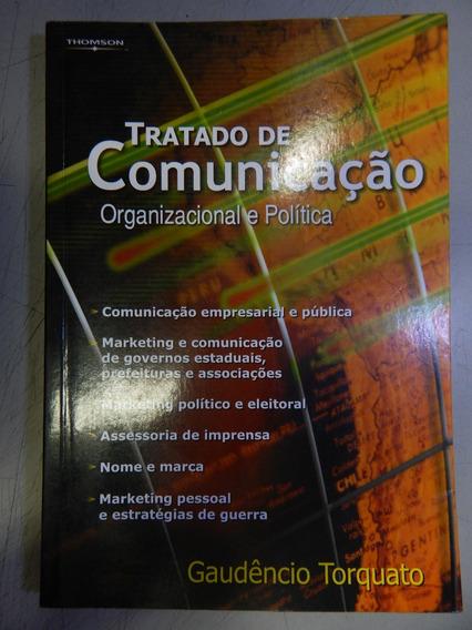 Tratado De Comunicação - Organização E Politica
