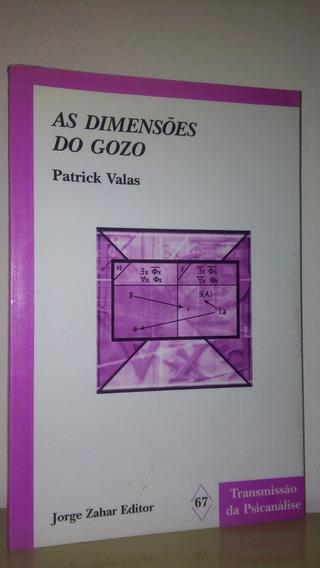 As Dimensões Do Gozo - Patrick Valas