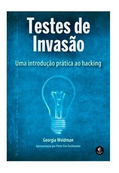 Livro Testes De Invasão - Novatec