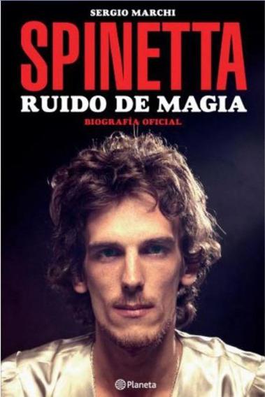Spinetta - Ruido De Magia - Sergio Marchi