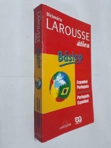 Livro: Dicionário Básico Larousse Espanhol-português Atica