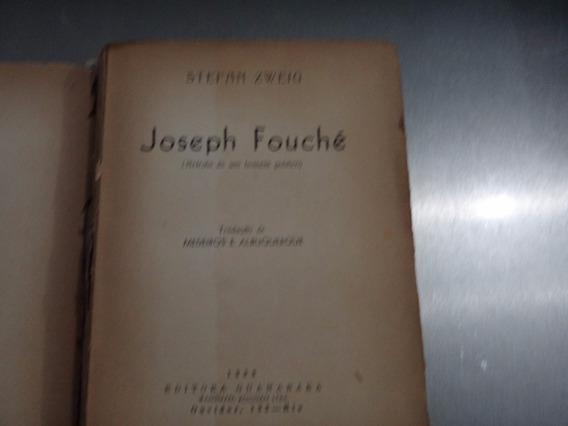 Joseph Fouché Stefan Zweig 1944