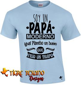 Playera Para Papás, Padres Mod 30 By Tigre Texano Designs
