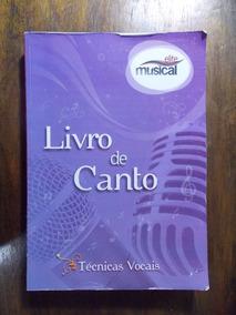 Livro De Canto: Técnicas Vocais