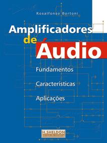 Livro Amplificadores De Áudio
