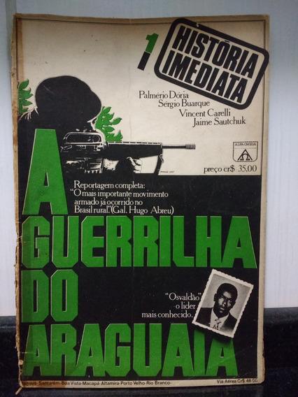 Livro A Guerrilha Do Araguaia Palmerio Doria Alfa Omega Rjhm