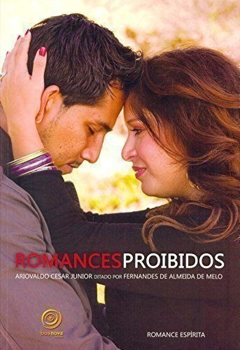Livro Romances Proibidos Ariovaldo Cesar Junior