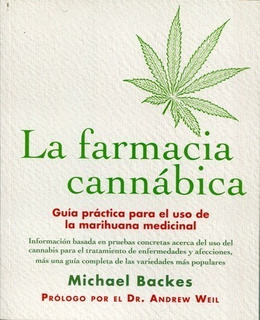 La Farmacia Cannabica - Backes Michael