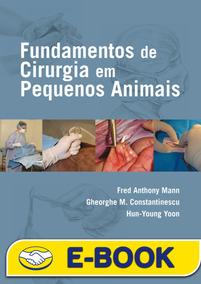 Fundamentos De Cirurgia Em Pequenos Animais