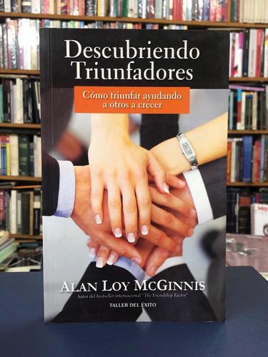 Descubriendo Triunfadores - Alan Loy Mcginnis - Tde