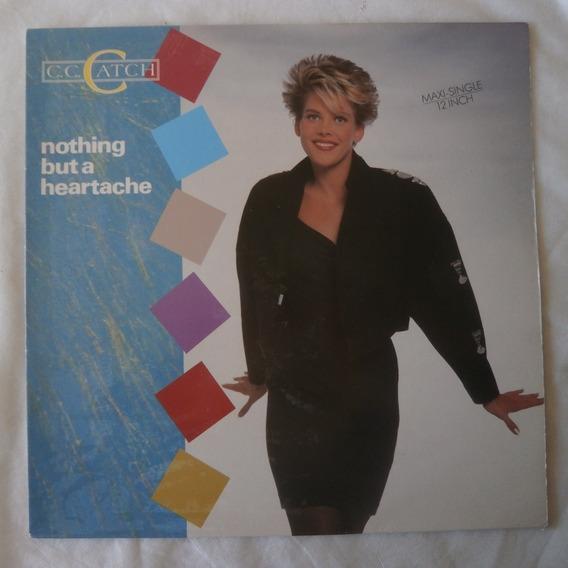 Lp C.c. Catch 1989 Nothing But A Heartache, Single Eurodisco
