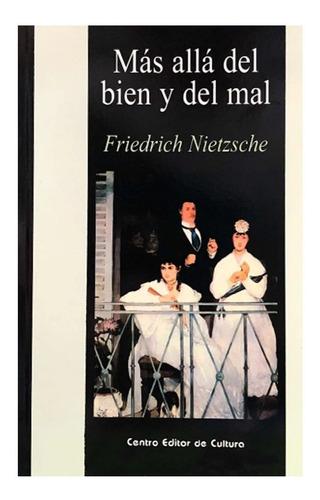 Más Allá Del Bien Y El Mal - Friedrich Nietzsche - Cec