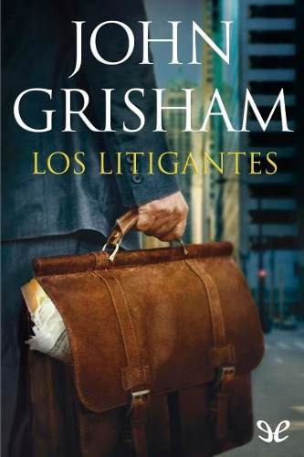 Los Litigantes John Grisham Digital
