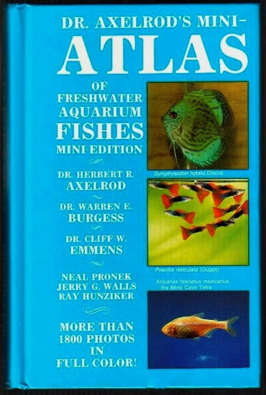 Mini-atlas Of Freshwater Aquarium Fsihes - Axelrod